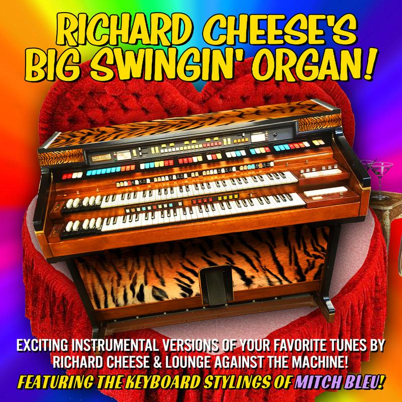 Music + Merch - RICHARD CHEESE & LOUNGE AGAINST THE MACHINE
